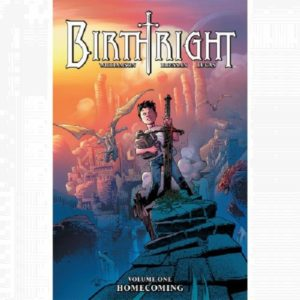Birthright vol 1 Homecoming