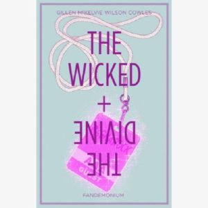 The Wicked + The Divine 2 Fandemonium